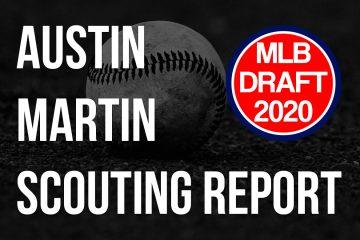 Austin Martin Scouting Report