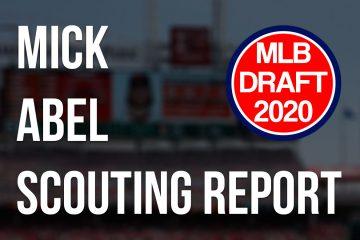 Mick Abel Scouting Report