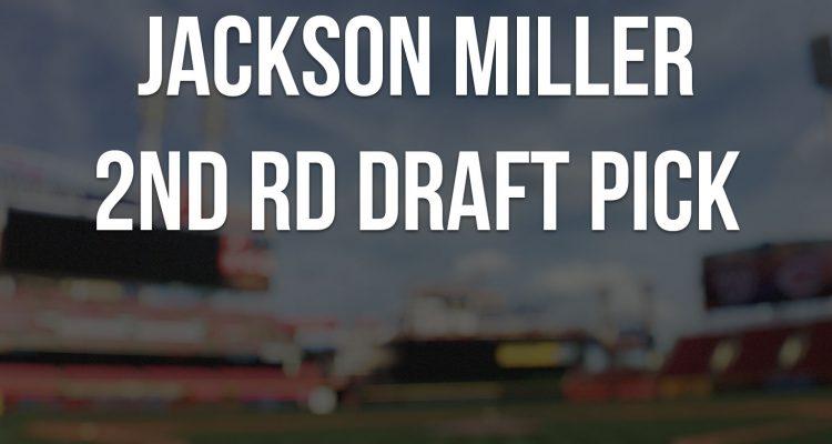 Jackson Miller Scouting Report