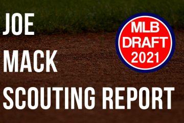 Joe Mack Scouting Report