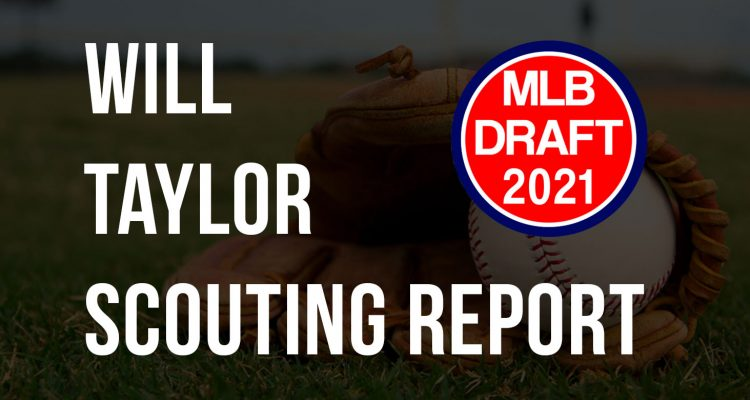Will Taylor Scouting Report